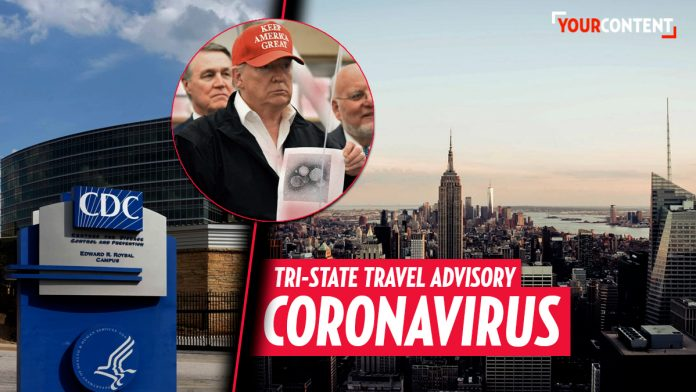 CDC issues travel advisory for New York, New Jersey, and Connecticut over coronavirus » Your Content