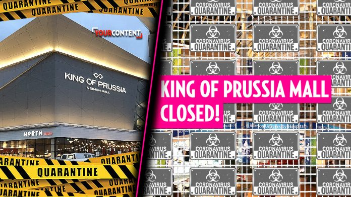King of Prussia Mall has CLOSED over deadly coronavirus concerns » Your Content
