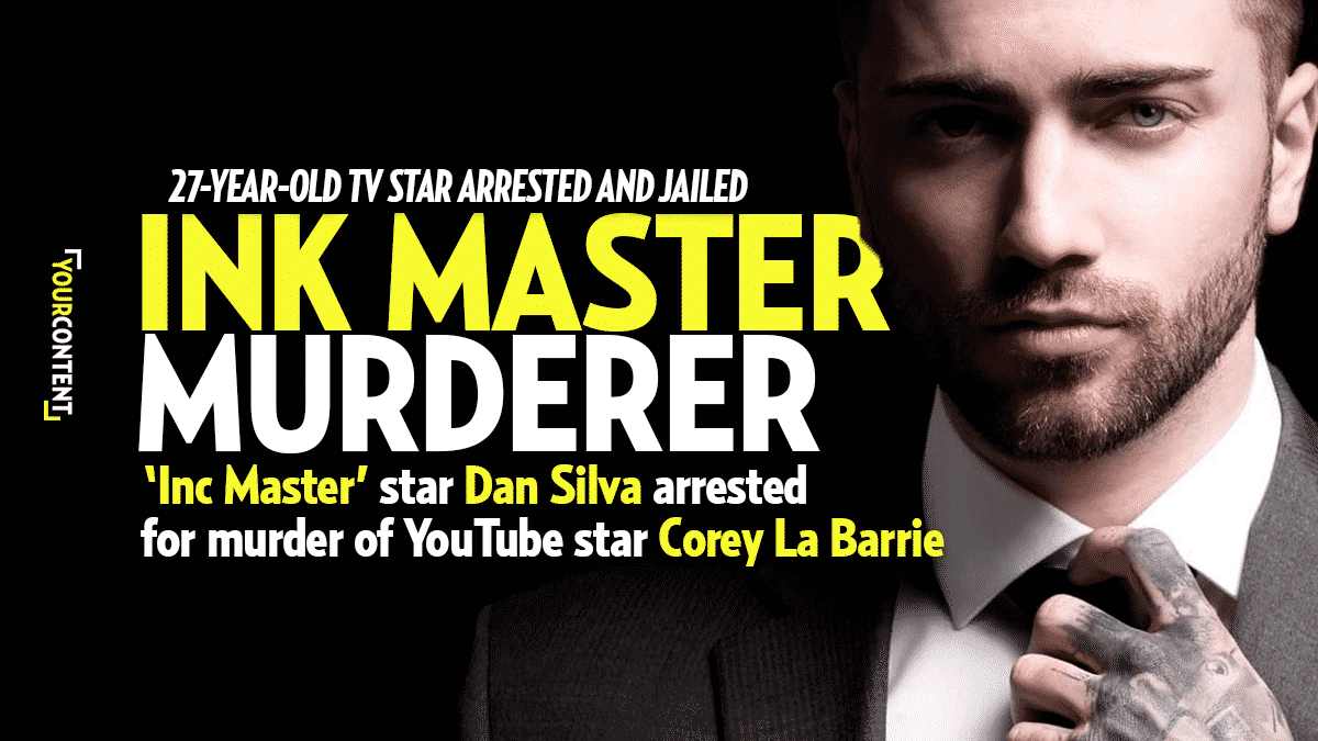 'Ink Master' Star Daniel Silva Arrested for Murder of YouTube Star Corey La Barrie