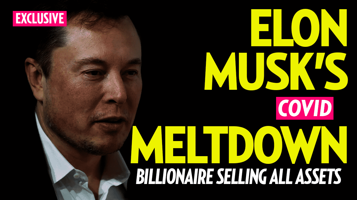 Elon Musk 'Full of Rage' in Meltdown: 'Selling All of My Physical Possessions. I Will Have No Home'