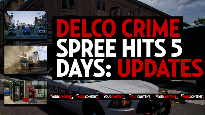 Delco: Criminals Wreak Havoc in Suburban Philly, National Guard and Police Catch Several: Live Updates