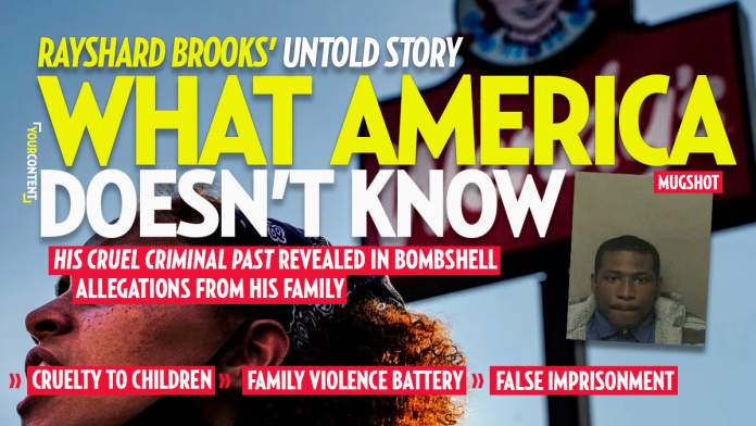 Rayshard Brooks' Own Family Accused Him of Cruelty to Children, Family Battery, Beatings