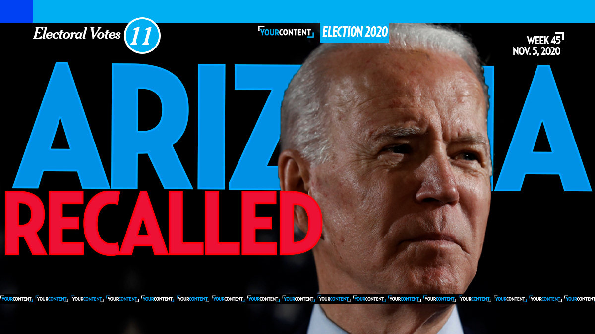 Your Content Retracts Premature Arizona Win from Joe Biden, NYT Report Says Ballots May Swing Vote